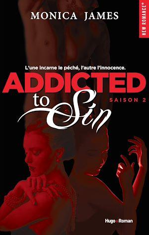 Téléchargez le livre :  Addicted To Sin Saison 2 -Extrait offert-