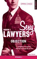 Télécharger cet ebook : Sexy Lawyers Saison 1 Episode 2 Objection