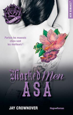 Téléchargez le livre :  Marked men Saison 6 Asa
