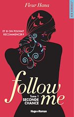 Télécharger le livre :  Follow me - tome 1 Seconde chance