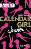 Téléchargez le livre numérique:  Calendar Girl - Janvier Episode 1