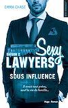 Téléchargez le livre numérique:  Sexy Lawyers Saison 2 Sous influence -Extrait offert-