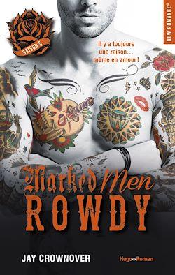 Télécharger le livre :  Marked Men Saison 5 Rowdy -Extrait offert-