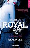 Téléchargez le livre numérique:  Royal Saga - tome 4 Cherche moi -Extrait offert-