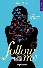 Télécharger le livre :  Follow me - tome 2 Nouvelle chance -Extrait offert-