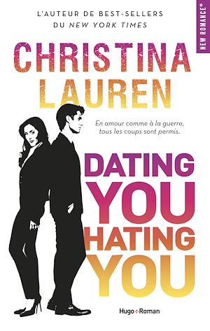 Téléchargez le livre :  Dating You Hating You -Extrait offert-