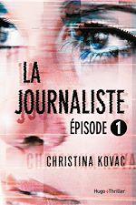 Télécharger le livre :  La journaliste Episode 1
