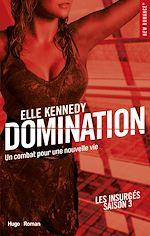 Télécharger le livre :  Domination Les insurgés - tome 3 -Extrait offert-