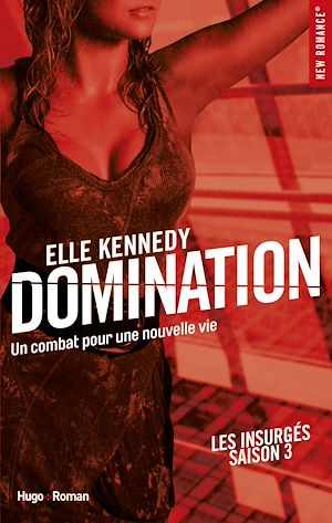 Téléchargez le livre :  Domination Les insurgés - tome 3 -Extrait offert-