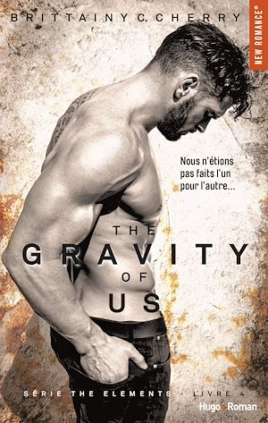 Téléchargez le livre :  The gravity of us (Série The elements) - tome 4 -Extrait offert-