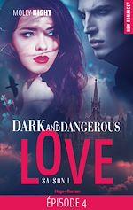 Télécharger le livre :  Dark and dangerous love Episode 4 Saison 1
