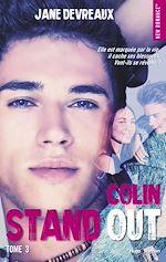 Télécharger le livre :  Stand out - tome 3 Colin -Extrait offert-