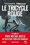 Téléchargez le livre numérique:  Le tricycle rouge - Prix Michel Bussi du meilleur thriller français