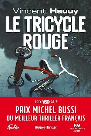 Téléchargez le livre :  Le tricycle rouge - Prix Michel Bussi du meilleur thriller français