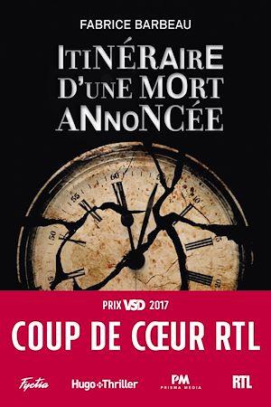Téléchargez le livre :  Itinéraire d'une mort annoncée - Coup de coeur RTL