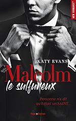 Télécharger le livre :  Malcolm le sulfureux - tome 1
