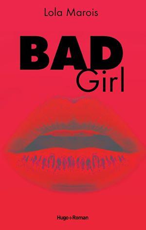 Téléchargez le livre :  Bad Girl