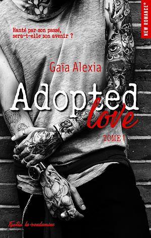 Téléchargez le livre :  Adopted Love - tome 1