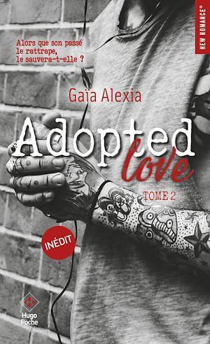 Téléchargez le livre :  Adopted Love - tome 2