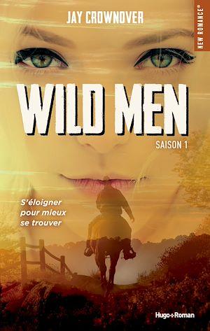 Téléchargez le livre :  Wild men Saison 1