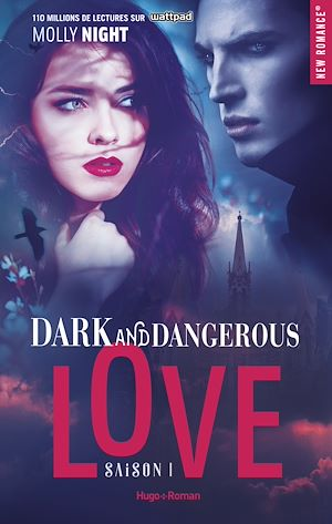 Téléchargez le livre :  Dark and dangerous love Saison 1