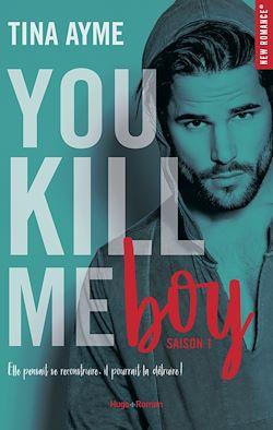 Télécharger le livre :  You kill me boy Saison 1
