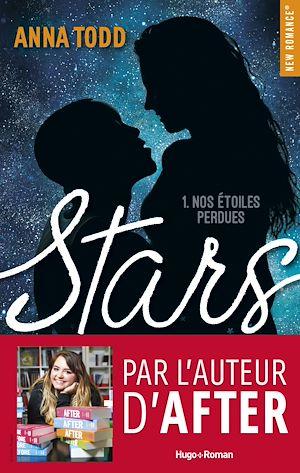 Téléchargez le livre :  Stars - tome 1 Nos étoiles perdues