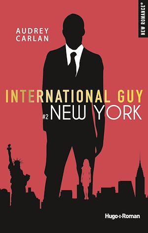 Téléchargez le livre :  International guy - tome 2 New York