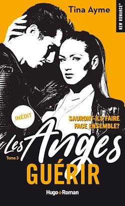Télécharger le livre :  Les anges - tome 3 Guérir