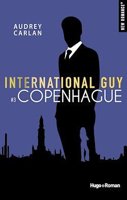 Télécharger le livre :  International Guy - tome 3 Copenhague
