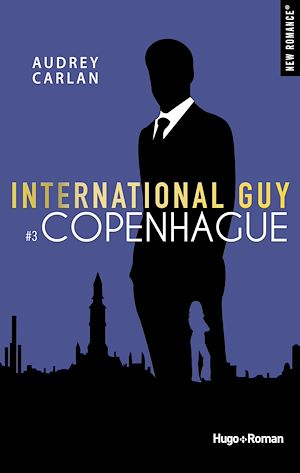 Téléchargez le livre :  International Guy - tome 3 Copenhague