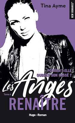 Télécharger le livre :  Les anges - tome 4 Renaître