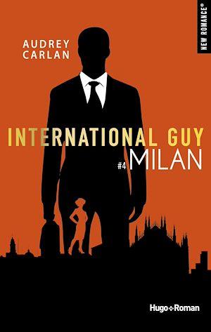 Téléchargez le livre :  International Guy - tome 4 Milan