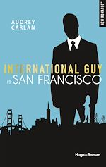 Télécharger le livre :  International guy - tome 5 San Francisco