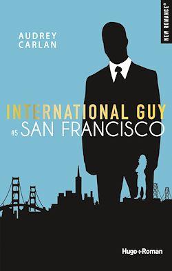 Télécharger le livre :  International guy - tome 5 San Francisco