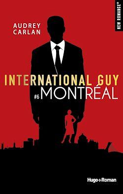 Télécharger le livre :  International guy - tome 6 Montréal