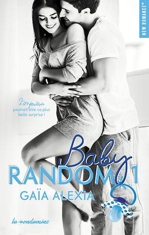 Téléchargez le livre :  Baby random - tome 1