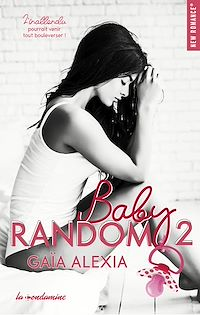 Téléchargez le livre :  Baby random - tome 2