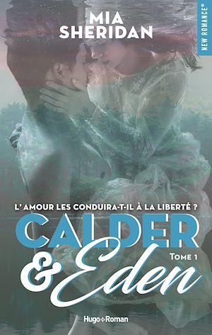 Téléchargez le livre :  Calder and Eden - tome 1