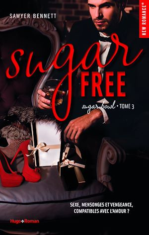 Téléchargez le livre :  Sugar bowl - tome 3 sugar free