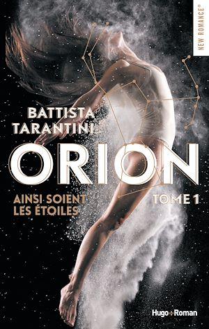 Téléchargez le livre :  Orion - tome 1 Ainsi soient les étoiles