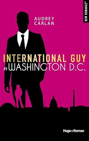 Téléchargez le livre :  International Guy - tome 9 Washington D.C.