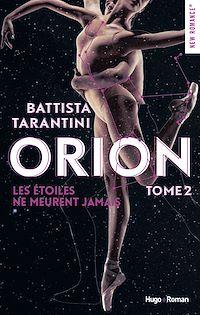 Téléchargez le livre :  Orion - tome 2 Les étoiles ne meurent jamais
