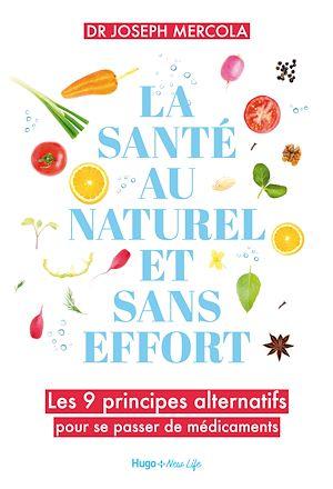 Téléchargez le livre :  La santé au naturel et sans effort