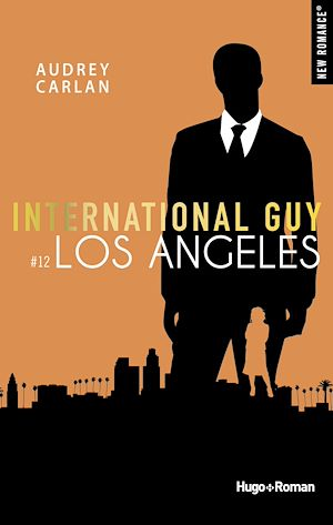 Téléchargez le livre :  International Guy - tome 12 Los Angeles