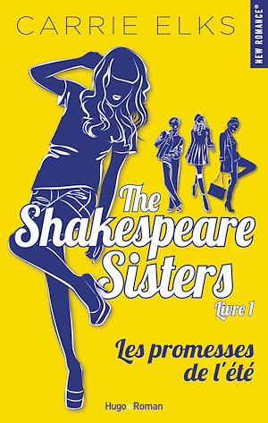 Téléchargez le livre :  The Shakespeare sisters - tome 1 Les promesses de l'été