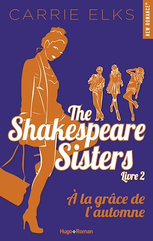 Téléchargez le livre :  The Shakespeare sisters - tome 2 A la grâce de l'automne