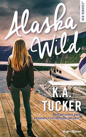 Téléchargez le livre :  Alaska wild -Extrait offert-