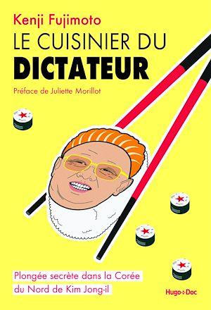 Téléchargez le livre :  Le cuisinier du dictateur