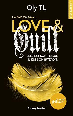 Téléchargez le livre :  Love & guilt Les BadASS Saison 2